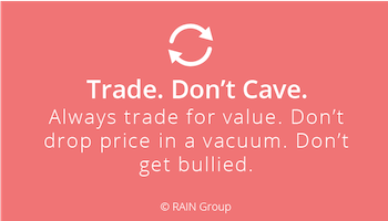 Trade, Don't Cave in Negotiations