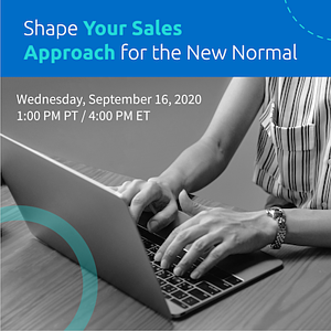 Webinar: Shape Your Sales Approach for the New Normal