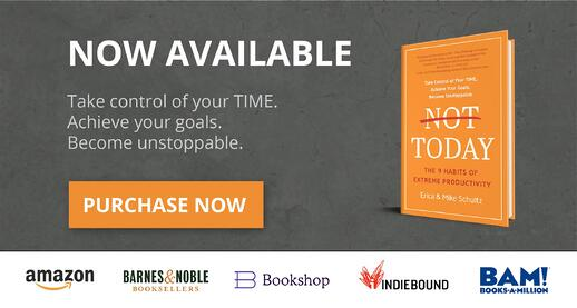 Not Today: The 9 Habits of Extreme Productivity Available Now