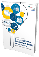 Download Now: 4 Steps to Fill Your Pipeline with Quality Opportunities