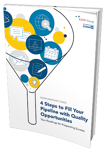 4 Steps to Fill Your Pipeline with Quality Opportunities