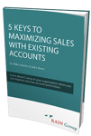 5 Keys to Maximizing Sales with Existing Accounts