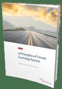 9 Principles of Virtual Learning Success